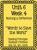 Wonders Multiple Choice Spelling Tests - Unit 6