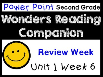 Wonders Power Point Unit 1 Week 6 Review Week Second Grade