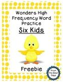 Wonders Reading 1st Grade Word Work:  Six Kids Freebie!
