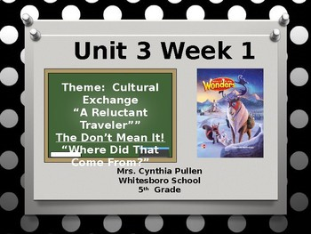 Wonders Reading Grade 5  Unit 3 Week 1