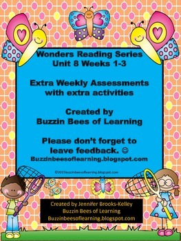 Wonders Reading Extra Assessments: Unit 8-Weeks 1 - 3 for Kinder