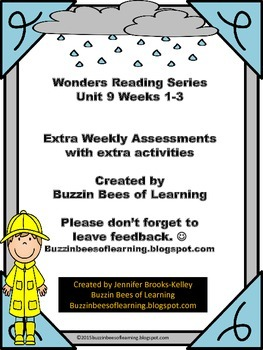 Wonders Reading Extra Assessments: Unit 9-Week 1-3 for Kinder extra assessments