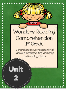 Wonders Reading Comprehension First Grade Unit 2