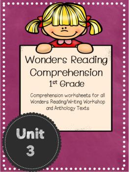 Wonders Reading Comprehension First Grade Unit 3
