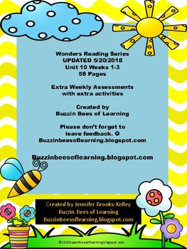 Wonders Reading Extra Assessments: Unit 10- Week 1-3