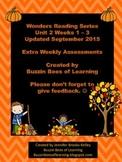 Wonders Reading Extra Assessments: Unit 2-Weeks 1 - 3 for Kindergarten