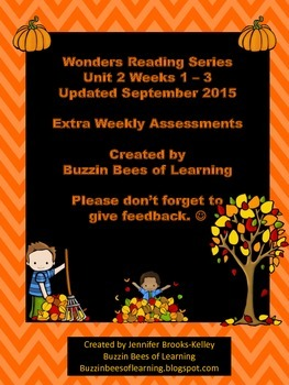 Wonders Reading Extra Assessments: Unit 2-Weeks 1 - 3 for