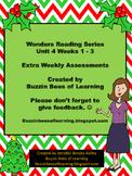Wonders Reading Extra Assessments: Unit 4-Weeks 1 - 3 for Kindergarten