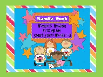 Wonders Reading First Grade Smart Start Bundle: Weeks 1-3 Extended Resources