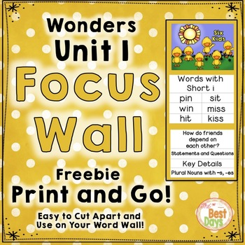Wonders Reading Grade 1:  Focus Wall, Unit 1 Freebie!