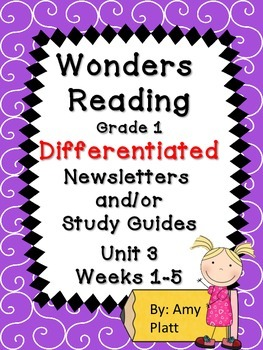 Wonders Reading Grade 1 Unit 3 Differentiated Newsletter / Study Guide