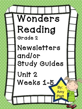 Wonders Reading Grade 2 Unit 2 Newsletter / Study Guide