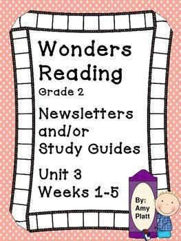 Wonders Reading Grade 2 Unit 3 Newsletter / Study Guides