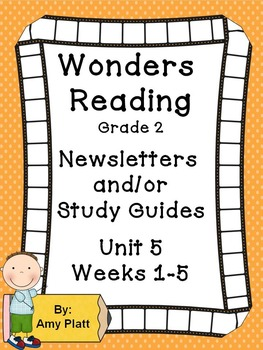 Wonders Reading Grade 2 Unit 5 Newsletters / Study Guides