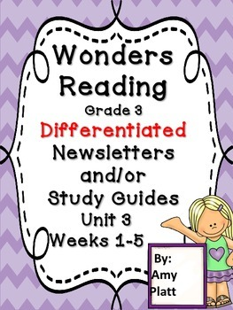 Wonders Reading Grade 3 Unit 3 Differentiated Newsletter / Study Guide