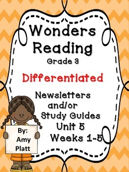 Wonders Reading Grade 3 Unit 5 Differentiated Newsletter / Study Guide