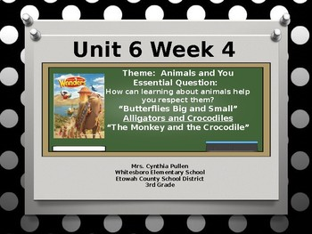 Wonders Reading Grade 3 Unit 6 Week 4