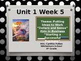 Wonders Reading Grade 4 Unit 1 Week 5