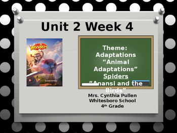 Wonders Reading Grade 4 Unit 2 Week 4