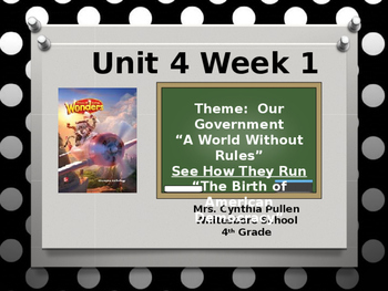 Wonders Reading Grade 4 Unit 4 Week 1