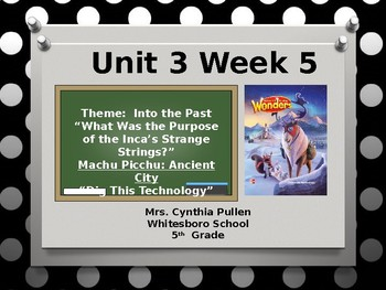 Wonders Reading Grade 5 Unit 3 Week 5