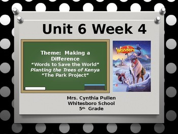 Wonders Reading Grade 5 Unit 6 Week 4