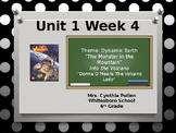 Wonders Reading Grade 6 Unit 1 Week 4