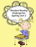 Wonders Reading Kindergarten Spelling Unit 2