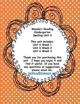 Wonders Reading Kindergarten Spelling Unit 6