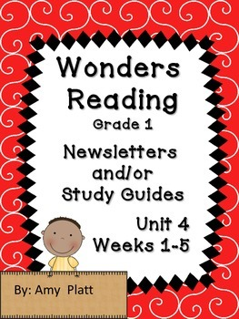 Wonders Reading Grade 1 Unit 4 Newsletters / Study Guides