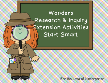Wonders Reading Research and Inquiry Extension Projects Start Smart