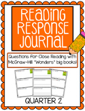 "Reading Response Journals - McGraw Hill ""Wonders"" Quarter 2"