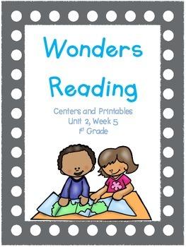 Wonders Reading Series, 1st Grade, Unit 2, Week 5  Centers and Printables