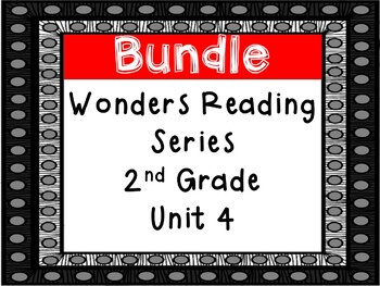 Wonders Reading Series, 2nd Grade, Unit 4, Fun Centers and Printables