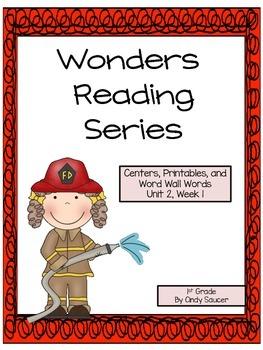Wonders Reading Series, Centers and Printables, Unit 2, Week 1, 1st Grade