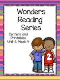 Wonders Reading Series, Centers and Printables, Unit 6, Week 4, 1st Grade
