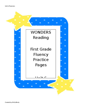Wonders Reading Series First Grade Fluency Practice Unit 6