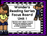 Wonders Reading Series  Focus Board Unit 1 Common Core