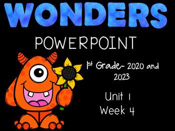 Wonders Reading Series, Interactive PowerPoint, Unit 1, Week 4, 1st Grade