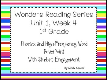 Wonders Reading Series, Interactive PowerPoint, Unit 1, We