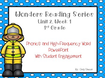 Wonders, Unit 2, Week 1, Phonics and High-Frequency Word PowerPoint