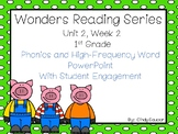 Wonders, Unit 2, Week 2, Phonics and High-Frequency Word PowerPoint