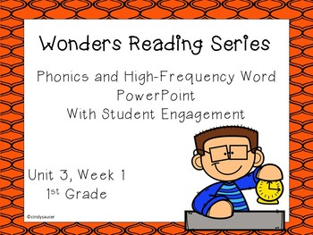 Wonders, Unit 3, Week 1, Phonics and High-Frequency Word PowerPoint