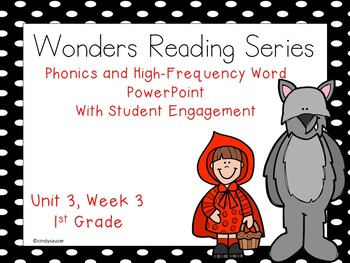 Wonders Reading Series, Interactive PowerPoint, Unit 3, We