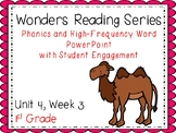 Wonders, Unit 4, Week 3, Phonics and High-Frequency Word PowerPoint