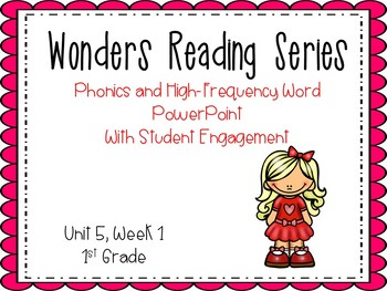 Wonders Reading Series, Interactive PowerPoint, Unit 5, We