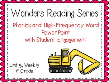 Wonders Reading Series, Interactive PowerPoint, Unit 5, Week 5, 1st Grade