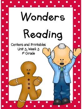 Wonders Reading Series, Unit 3, Week 3, 1st grade, Centers and Printables