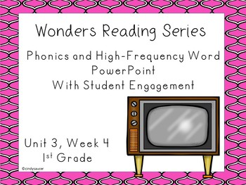 Wonders Reading Series, Unit 3, Week 4, 1st grade, PowerPoints