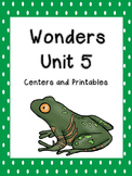 Wonders Reading Series, Unit 5, 1st grade, Centers and Printables